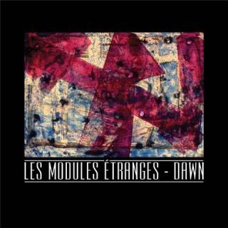 Les Modules Etranges - Dawn